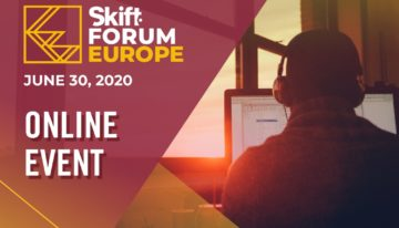 Annonce du Skift Forum Europe 2020 en tant que conférence virtuelle – Skift