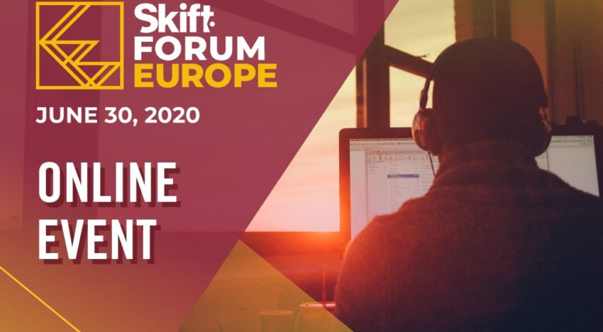 Annonce du Skift Forum Europe 2020 en tant que conférence virtuelle – Skift