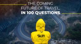 L'avenir du voyage, en 100 questions – Skift